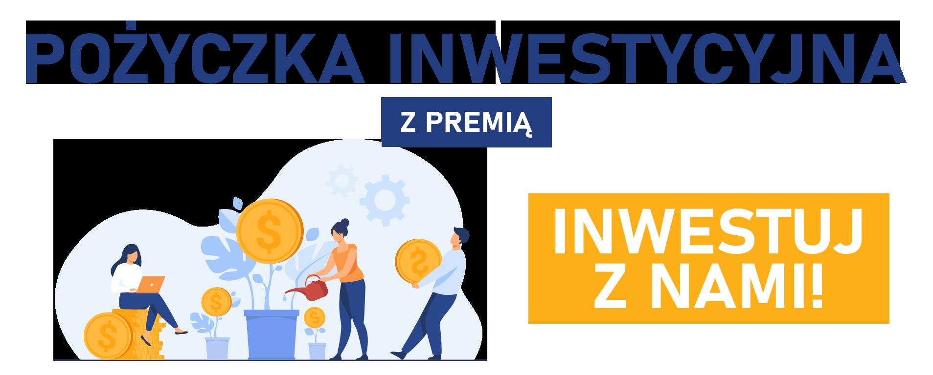 pozyczki_inwestycyjna_z_premia2